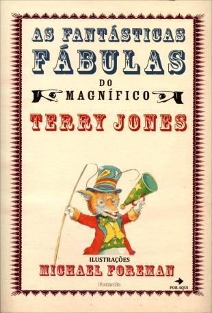 as-fantasticas-fabulas-magnifico-terry-jones-livro